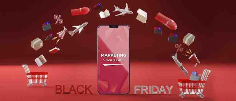 Black Friday Marketing Strategies